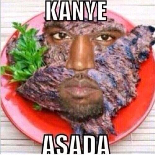 puns carne asada kanye west food - 7995768064