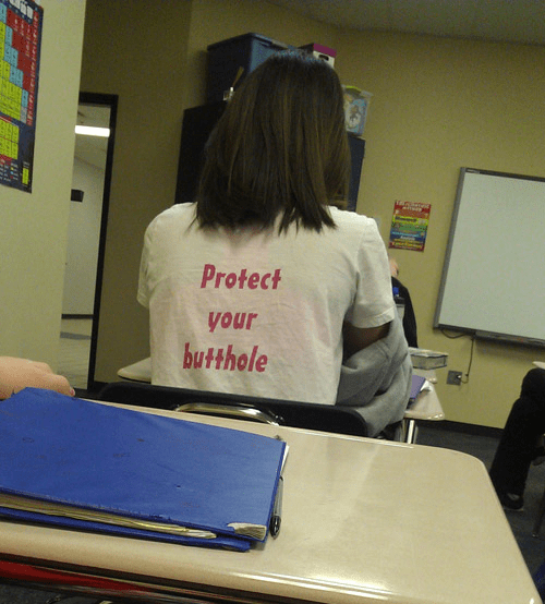 school,protect your butthole,shirts
