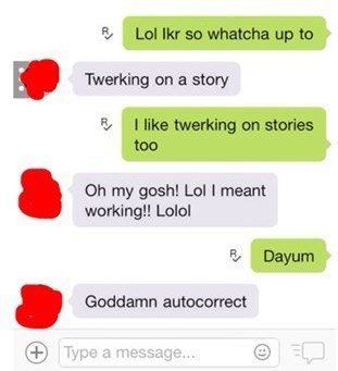 twerk,autocorrect,work,text