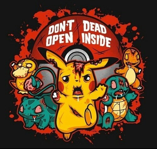 Pokémon mashup don't open dead inside pikachu The Walking Dead - 7999911936