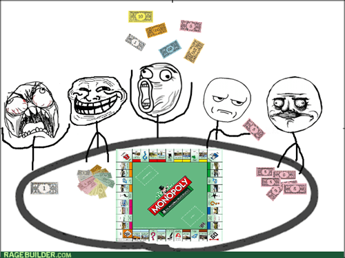 are you kidding me lol me gusta trollface rage monopoly