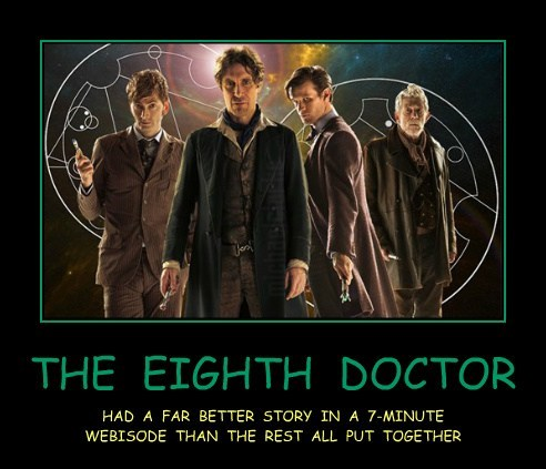 THE EIGHTH DOCTOR HAD A FAR BETTER STORY IN A 7-MINUTE WEBISODE THAN THE REST ALL PUT TOGETHER