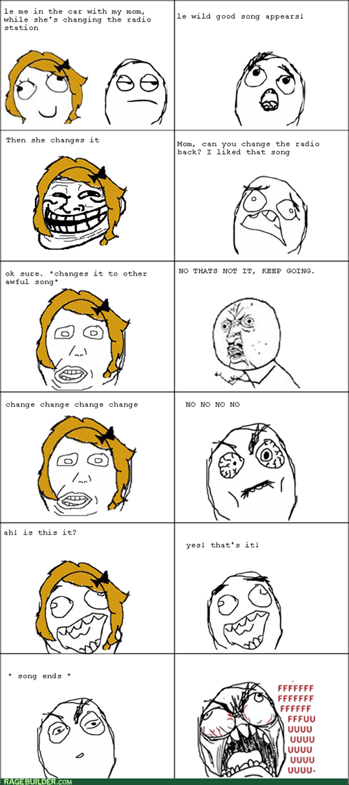 Music,moms,trollface,radio,Y U NO