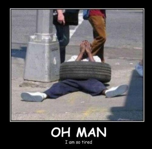 wtf,puns,passed out,tire,funny