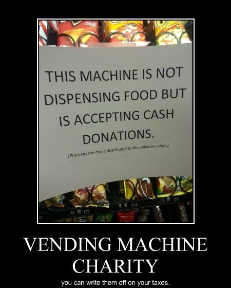 charity,out of order,vending machine,funny