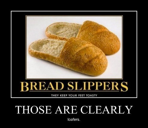 loafers,slippers,bread,funny