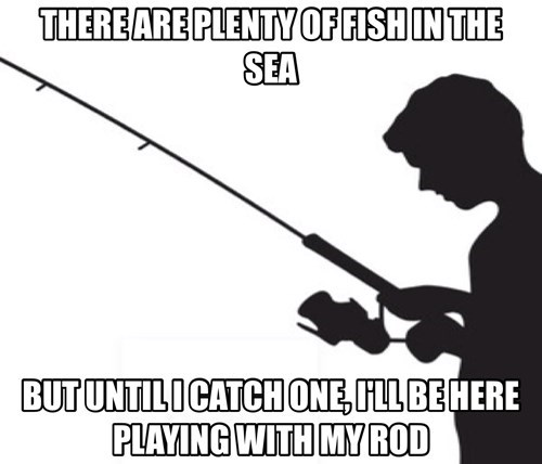 ouch forever alone fishing girlfriend - 8004340480