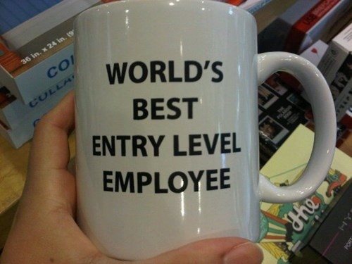 employees,interns,mugs,entry-level employees,g rated,monday thru friday