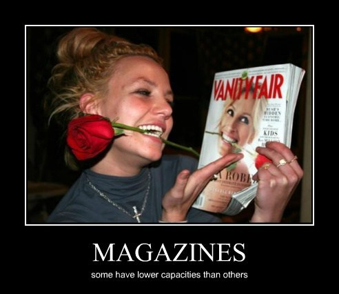 MAGAZINES some have lower capacities than others
