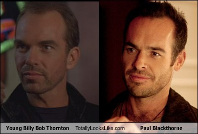 billy bob thornton,totally looks like,paul blackthorne