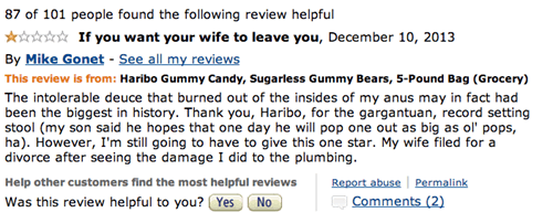 Amazon review about Haribo Gummy Sugarless Gummy Bears and that his wife left him after the damage he did to the plumbing after eating a few.