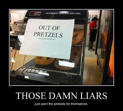 funny,mean,sign,liars,pretzels