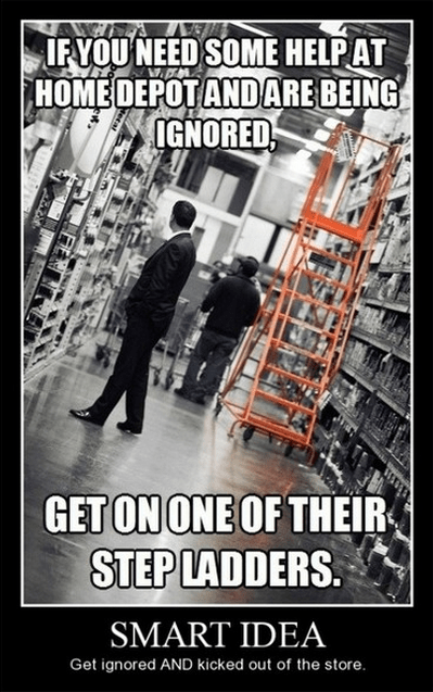 lesson,funny,home depot,step ladder,wtf