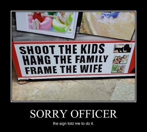 sign,crime,blame,funny
