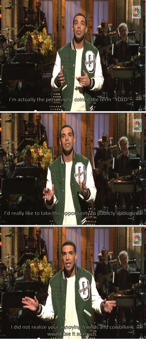 yolo,Drake,apology,SNL,Music,g rated