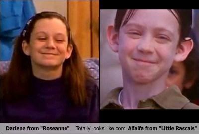 alfalfa,totally looks like,darlene,roseanne,little rascals