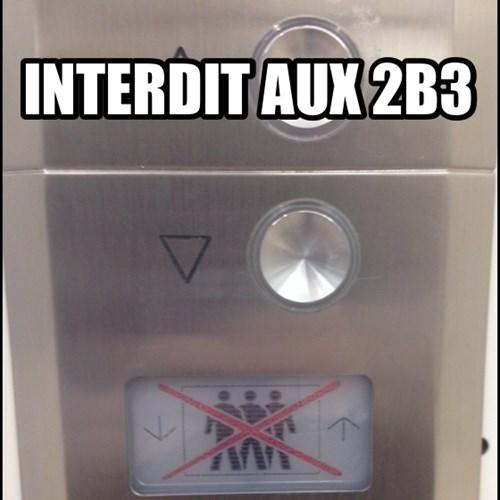 INTERDIT AUX 2B3