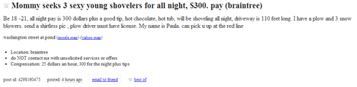 craigslist,exactly what it looks like,sexy times,snow,snow day,winter
