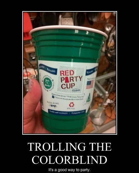 colorblind,cups,funny,green,jerks,red,after 12