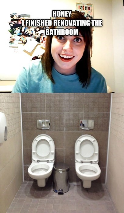 bathrooms Memes overly attached girlfriend toilets