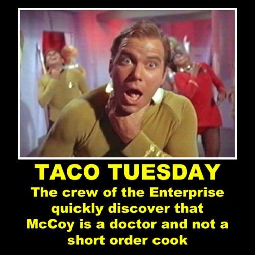 tacos enterprise Star Trek funny - 8018743808