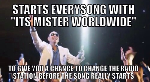 good guy,pitbull,radio,mister worldwide