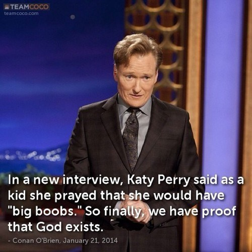 conan obrien,prayer,katy perry