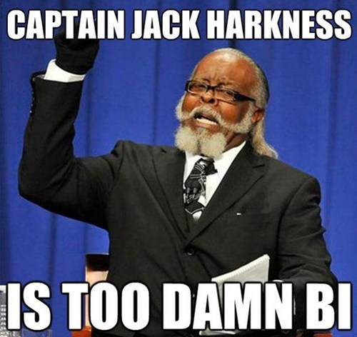 Captain Jack Harkness,too damn high,doctor who