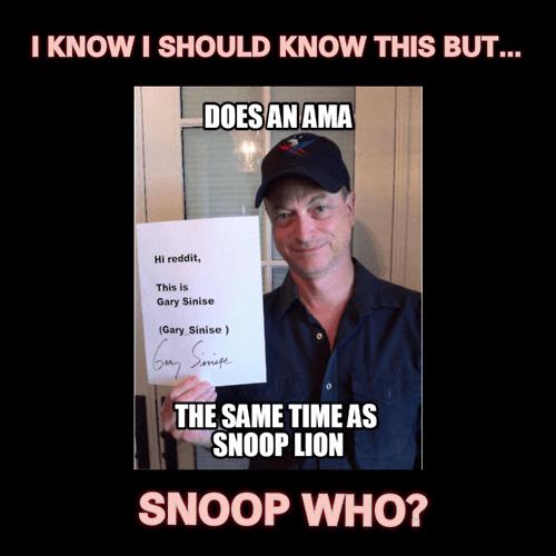 AMA snoop lion funny gary sinise wtf - 8020601856