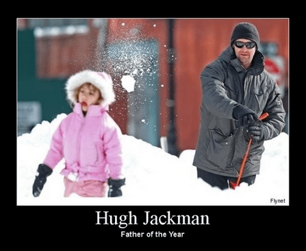 daughter,Father,funny,hugh jackman,snowball