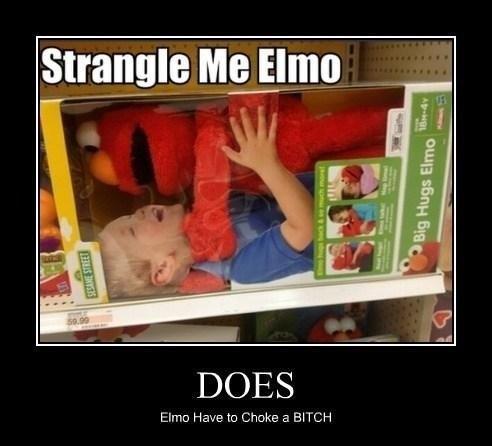 choke wtf strangle elmo funny - 8020716032