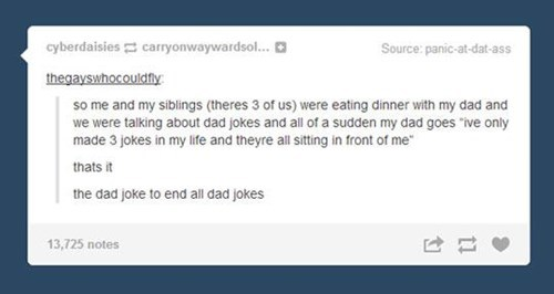 dads,tumblr,kids,dad jokes,parenting