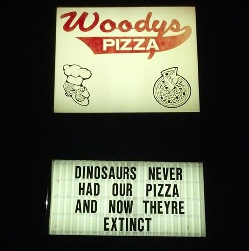 dinosaurs,store signs,pizza