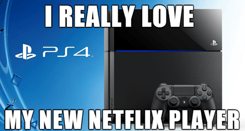 netflix,PlayStation 4,needs more games