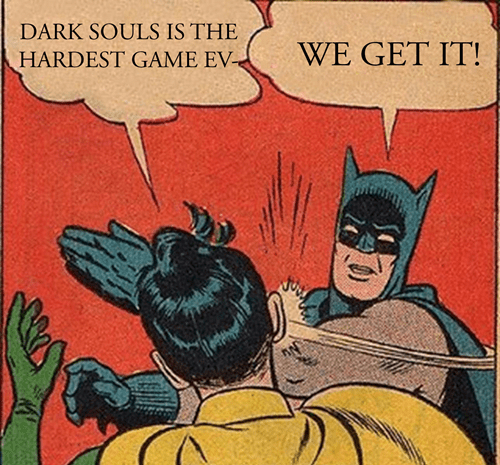 Dark Souls Has Only One Single Punchline