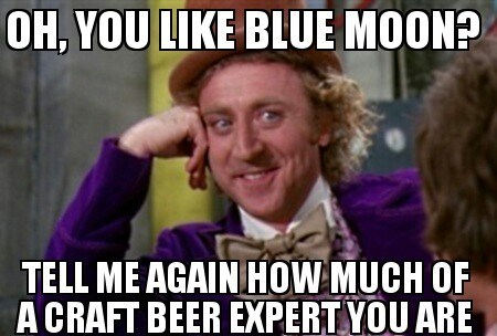 craft beer blue moon sarcasm funny - 8026435840