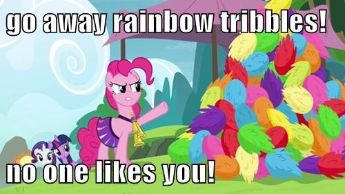 rainbows,tribbles,pinkie pie