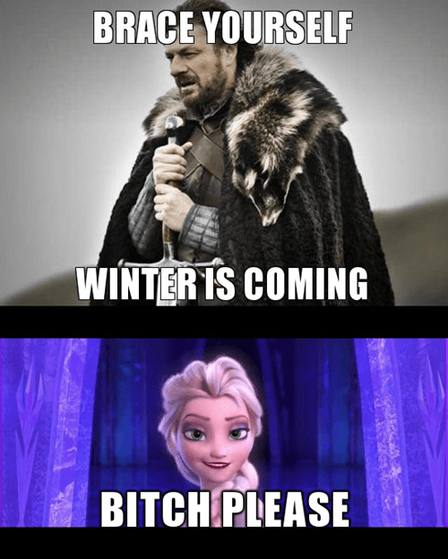b please disney frozen Game of Thrones Winter Is Coming - 8026744320
