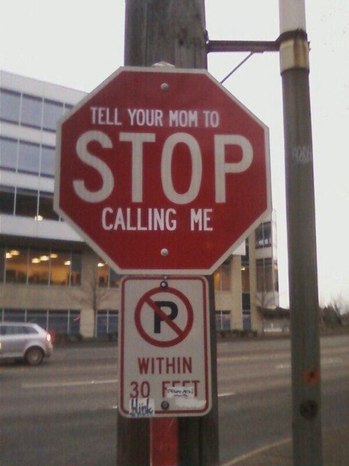 sign your mom stop sign hacked irl - 8026804992