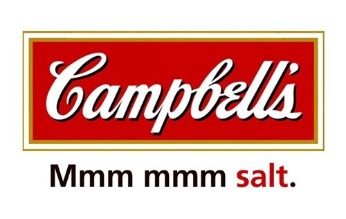 Text - |Campbells Mmm mmm salt.