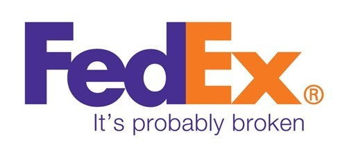 Text - FedEx R It's probably broken