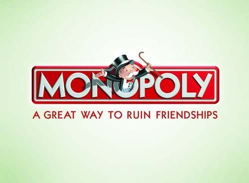 Text - MCNOPOLY A GREAT WAY TO RUIN FRIENDSHIPS