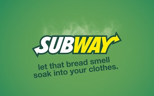 Green - SUBWAY let that bread smell soak into your clothes.