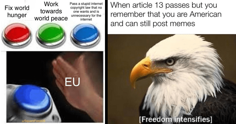 Funny memes, dank memes, article 13, european union, funny, europe, copyright.