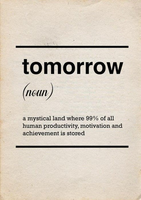 procrastination,tomorrow