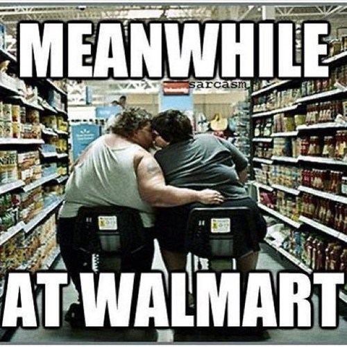 true love,obesity,Walmart