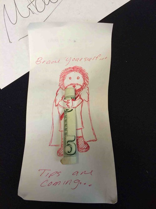 brace yourselves,Game of Thrones,tipping