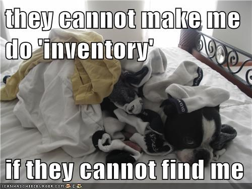they cannot make me do 'inventory' if they cannot find me