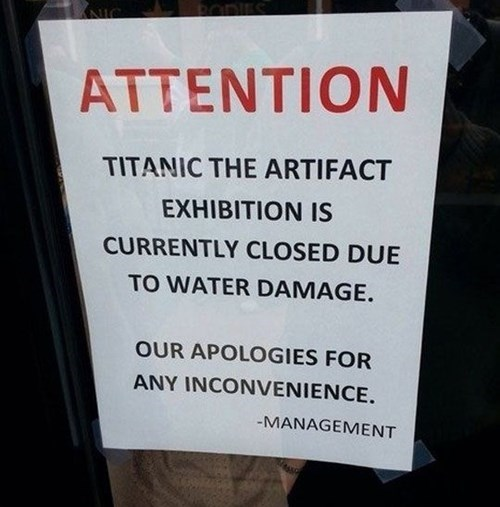 irony,sign,titanic,museum