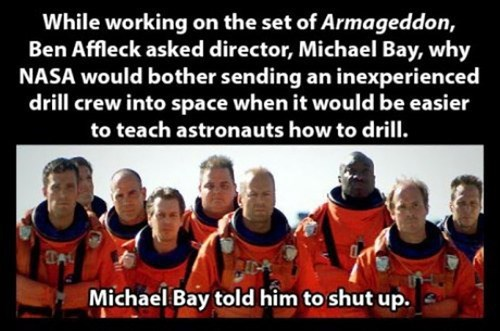 Michael Bay,nasa,movies,ben affleck,Armageddon